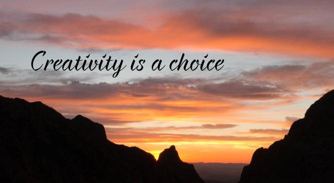 Creativity is a Choice_Jann Alexander © 2103