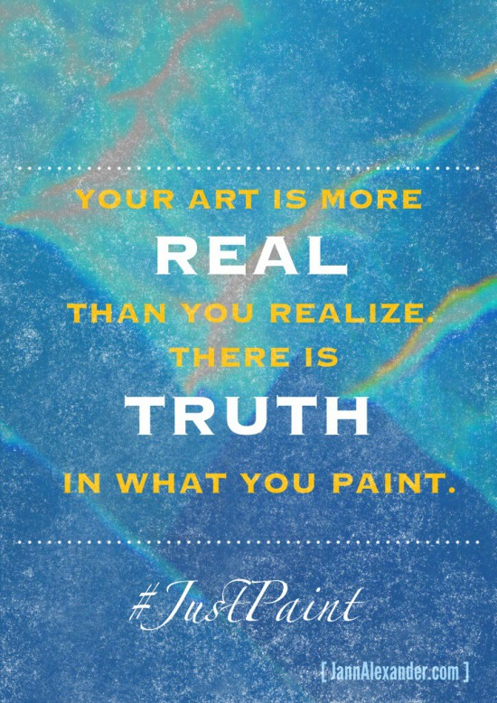 There Is Truth In What You Paint: Yours