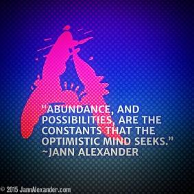Abundance Quote by Jann Alexander © 2015