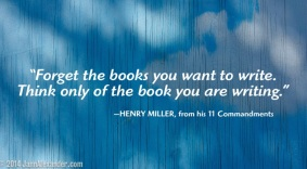 Henry Miller Quote by Jann Alexander ©2014