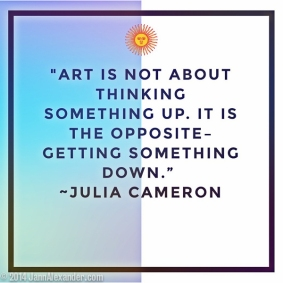 Julia Cameron Quote by Jann Alexander ©2014