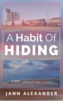 Jann Alexander's A Habit of Hiding_Book Cover